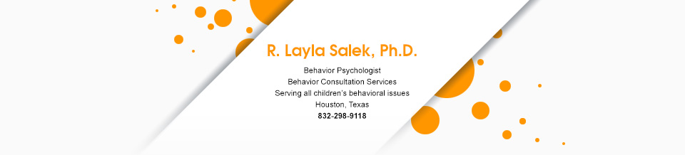 Dr R Layla Salek, Behavorist - Applied Behavior Analysis